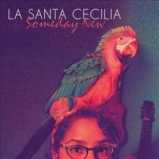 Someday New mp3 Album by La Santa Cecilia