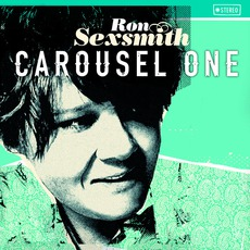 Carousel One mp3 Album by Ron Sexsmith