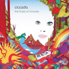 The Finest Of Miracles mp3 Album by Ciccada