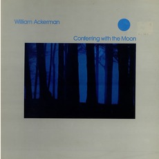 Conferring With the Moon mp3 Album by William Ackerman