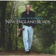 New England Roads mp3 Album by William Ackerman