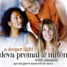 A Deeper Light mp3 Album by Deva Premal & Miten With Manose