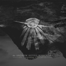 III: Dharma Collapse mp3 Album by The Andrew Hussie Boogaloo