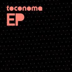Toconoma EP mp3 Album by Toconoma