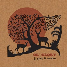 Ol' Glory mp3 Album by JJ Grey & Mofro