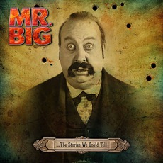 …The Stories We Could Tell mp3 Album by Mr. Big