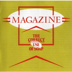 The Correct Use Of Soap (Remastered) mp3 Album by Magazine