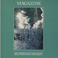 Secondhand Daylight (Remastered) mp3 Album by Magazine