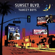 Sunset Blvd. (Digipak Edition) by Yancey Boys