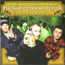 Shamrocks & Shenanigans: The Best Of House Of Pain And Everlast mp3 Compilation by Various Artists