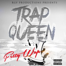 Trap Queen mp3 Single by Fetty Wap