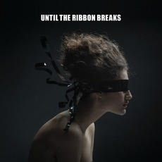 A Lesson Unlearnt mp3 Album by Until The Ribbon Breaks