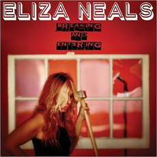 Breaking And Entering mp3 Album by Eliza Neals