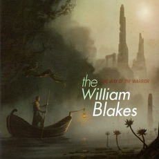 The Way Of The Warrior mp3 Album by The William Blakes