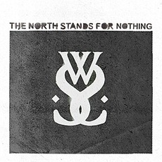 The North Stands For Nothing mp3 Album by While She Sleeps
