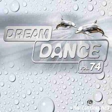 Dream Dance Vol. 74 by Various Artists