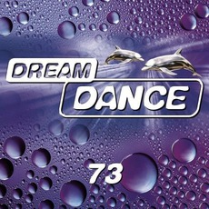 Dream Dance Vol. 73 by Various Artists