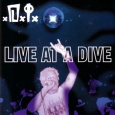 Live At A Dive by D.I.
