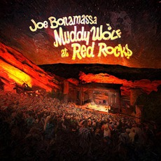 Muddy Wolf At Red Rocks mp3 Live by Joe Bonamassa