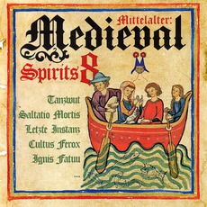 Mittelalter: Medieval Spirits 8 mp3 Compilation by Various Artists