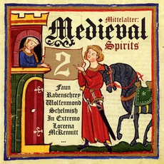 Mittelalter: Medieval Spirits 2 by Various Artists