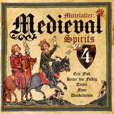 Mittelalter: Medieval Spirits 4 mp3 Compilation by Various Artists