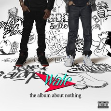 The Album About Nothing mp3 Album by Wale
