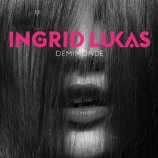 Demimonde mp3 Album by Ingrid Lukas