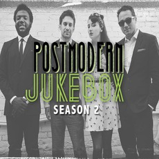 Postmodern Jukebox, Season 2 mp3 Album by Scott Bradlee & Postmodern Jukebox
