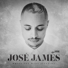While You Were Sleeping mp3 Album by José James