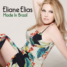 Made In Brazil mp3 Album by Eliane Elias