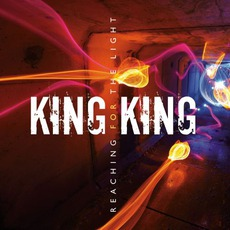 Reaching For The Light mp3 Album by King King
