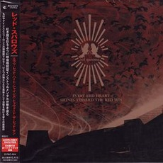 Every Red Heart Shines Toward The Red Sun (Japanese Edition) mp3 Album by Red Sparowes