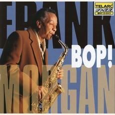 Bop! mp3 Album by Frank Morgan