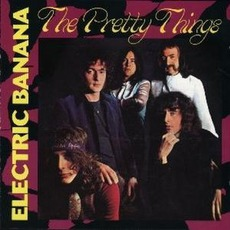 Electric Banana (Remastered) by The Pretty Things