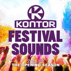 Kontor Festival Sounds 2015.02: The Opening Season mp3 Compilation by Various Artists
