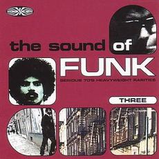 The Sound of Funk, Volume 3 (Re-Issue) by Various Artists