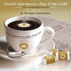 Saint-Germain-Des-Prés Café, Volume 15 mp3 Compilation by Various Artists