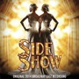 Side Show (Original 2014 Broadway Cast Recording)