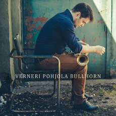 Bullhorn mp3 Album by Verneri Pohjola