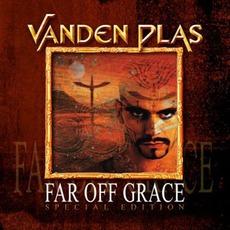 Far Off Grace (Special Edition) mp3 Album by Vanden Plas