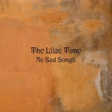 No Sad Songs mp3 Album by The Lilac Time