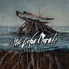 Know Hope mp3 Album by The Color Morale