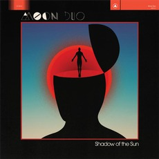 Shadow Of The Sun by Moon Duo