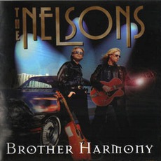 Brother Harmony mp3 Album by Nelson