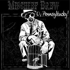 O, Pennsyltucky! by Mischief Brew