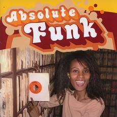 Absolute Funk, Volume 1 mp3 Compilation by Various Artists