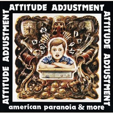 American Paranoia & More mp3 Artist Compilation by Attitude Adjustment