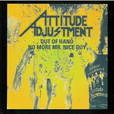 Out Of Hand + No More Mr. Nice Guy mp3 Artist Compilation by Attitude Adjustment