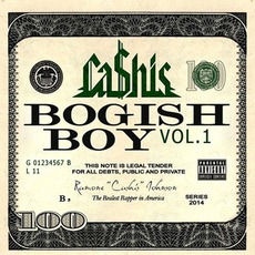 Bogish Boy Vol. 1 by Ca$his